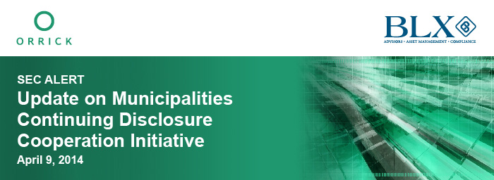 SEC ALERT: Update on Municipalities Continuing Disclosure Cooperation Initiative